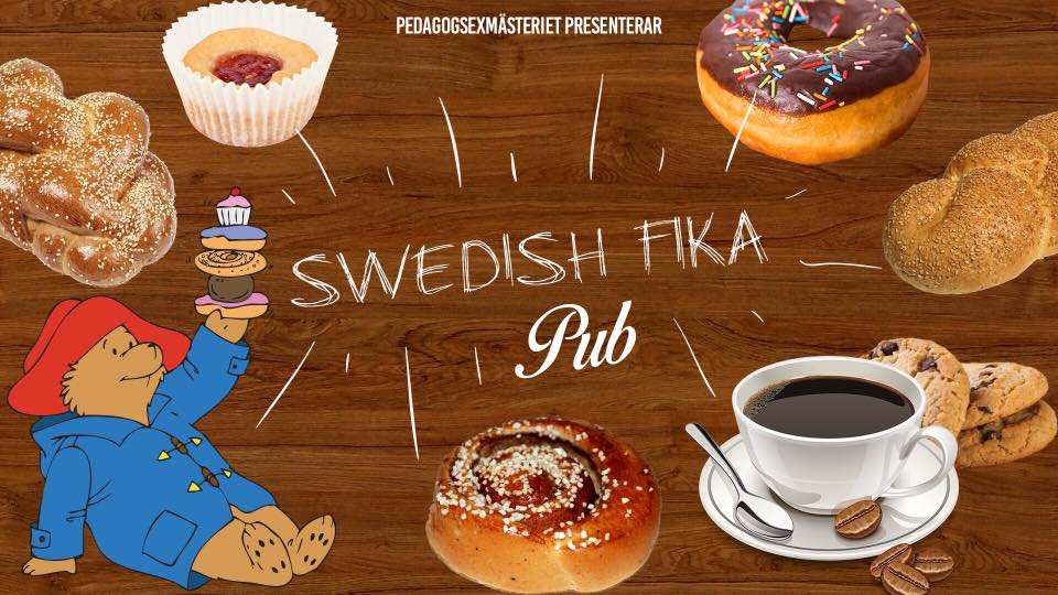 EVERYBODY HAVE A SWEDISH FIKA